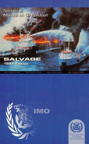 OMI - IMO566E - Manual on Oil Pollution Section 3 - Salvage