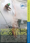 Collection FFV : Navigation par gros temps